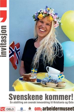 Plakat for åpning av utstillingen Svenskene kommer.