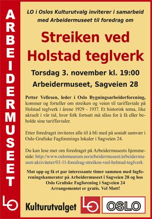 Historisk foredrag om Holstad teglverk. Plakat.